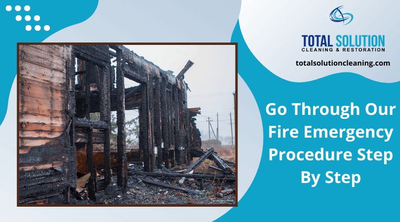 Go Through Our Fire Emergency Procedure Step By Step