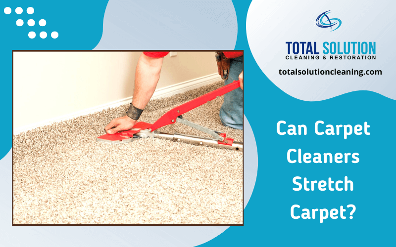 Can Carpet Cleaners Stretch Carpet?
